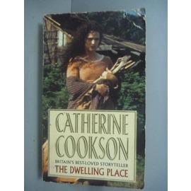 ~書寶 書T5╱原文小說_KLX~The Dwelling Place_Catherine
