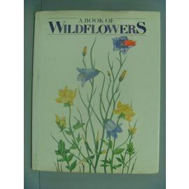 ~書寶 書T1╱動植物_ZDB~A Book of Wildflowers_Will ia
