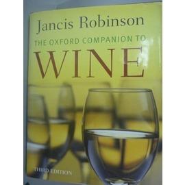 ~書寶 書T1╱餐飲_YGF~The Oxford Companion to Wine_R