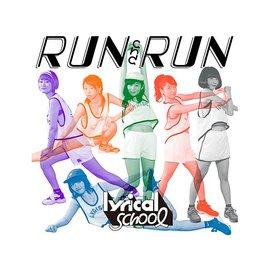 合友唱片 lyrical school ~RUN and RUN~^(CD^)