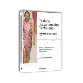 FASHION PATTERNMAKING TECHNIQUES  HAUTE COUTU
