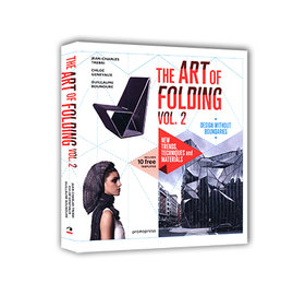 THE ART OF FOLDING VOL. 2: NEW TRENDS TECHNIQ
