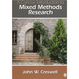 A Concise Introduction to Mixed Methods Resea