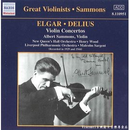 ~NAXOS ~艾爾加 戴流士:小提琴協奏曲 Albert Sammons艾伯.賽門斯