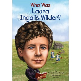 Who Was Laura Ingalls Wilder