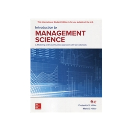 Introduction to Management Science: A Modelin