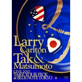 Larry Carlton  松本孝弘  B'z   Larry Carlton&Tak