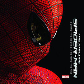 THE AMAZING SPIDER~MAN: BEHIND THE SCENES  BEYOND THE WEB  9780785168171