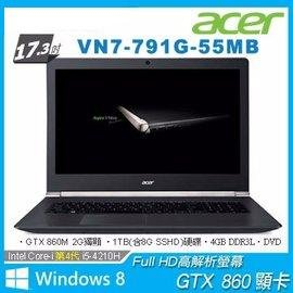 【超頻電腦】ACER 宏基 VN7-791G-55MB.GTX 860M電競機∥四代i5高效1TB(含8G SSHD)∥FullHD 17吋 【全新附發票】W01