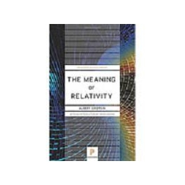 THE MEANING OF RELATIVITY: INCLUDING THE RELA