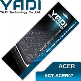 YADI 亞第 超透光鍵盤保護膜 KCT-ACER07 宏碁筆電專用 Aspire ONE 532h、533、D255、D260等