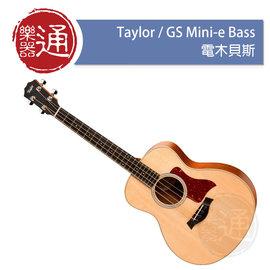 【樂器通】Taylor /   GS Mini-e Bass 電木貝斯
