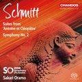 CHSA5200 史米特: 第2號交響曲/(安東尼與克麗奧佩托拉)組曲 薩卡利.歐拉莫 指揮 Sakari Oramo / Schmitt: Symphony No.2 (Chandos)