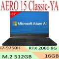 GIGABYTE AERO 15 Classic-YA 電競筆電(i7-9750H/ RTX 2080 8G/ 8G/ 512G SSD/ FHD/ 240Hz)