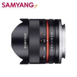 SAMYANG 三陽 8mm F2.8 UMC Fish-eye II APS-C 魚眼鏡頭 黑 EOSM SONY E FUJI X 正成公司貨 一年保固