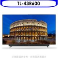 《可議價》(含運無安裝)奇美【TL-43R600】43吋4K HDR聯網電視